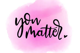 Why do you matter? - Milady