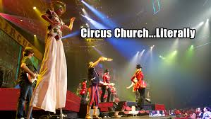 Circus Church...LITERALLY — Pirate Christian Media